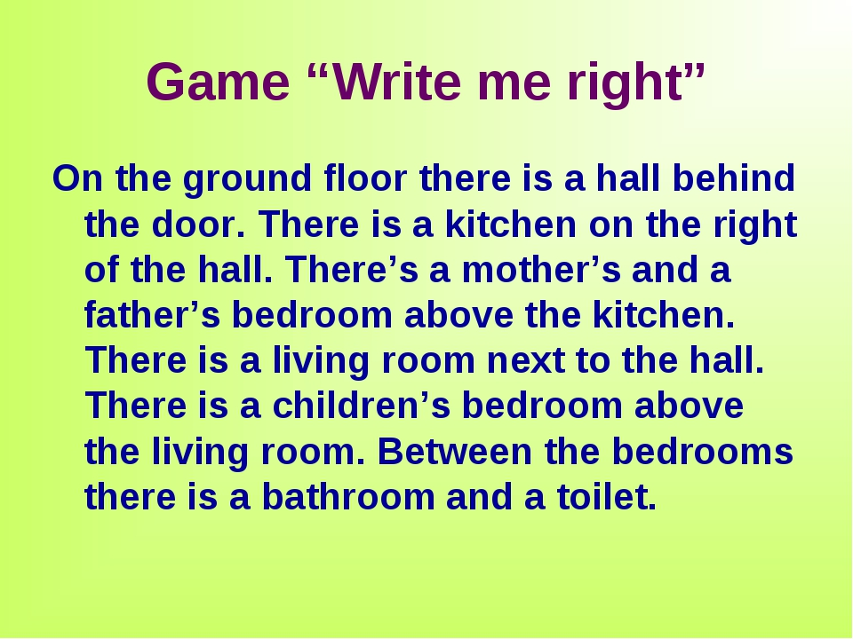 "Game ""Write me right"" On the ground floor there is a hall behind the door. Th..."