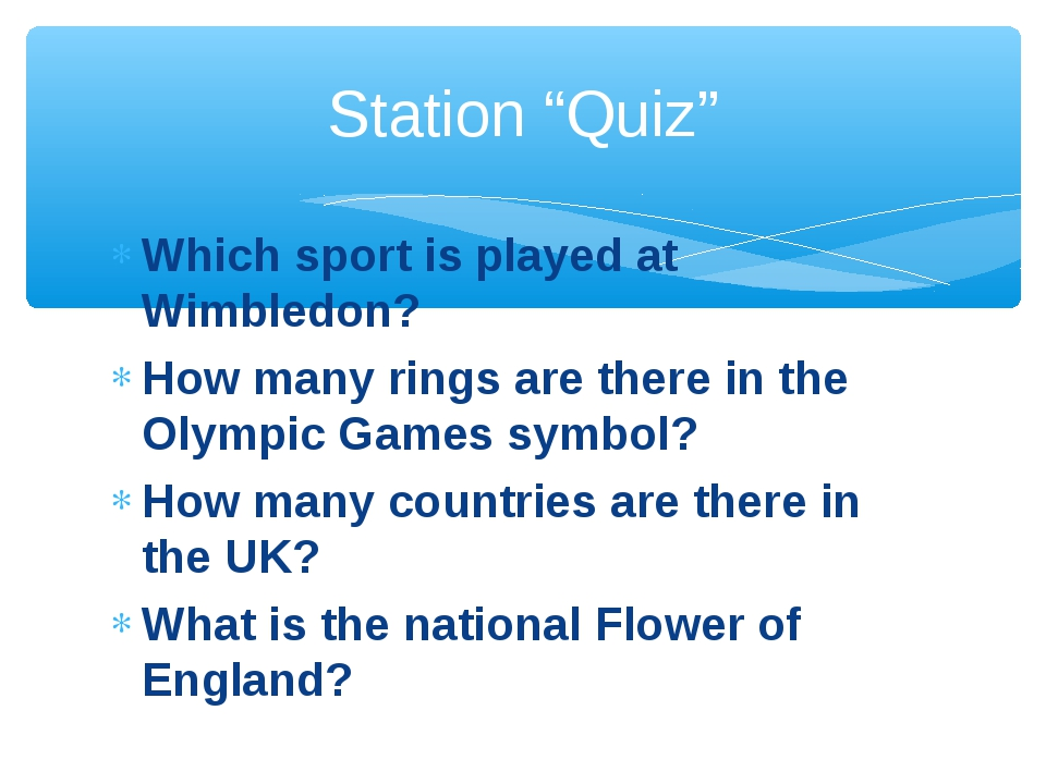 Which sport is played at Wimbledon? How many rings are there in the Olympic G...