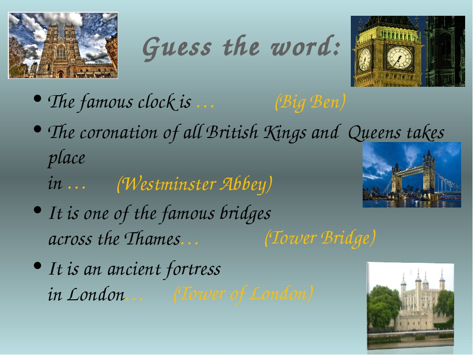 Guess the word: The famous clock is … The coronation of all British Kings an...