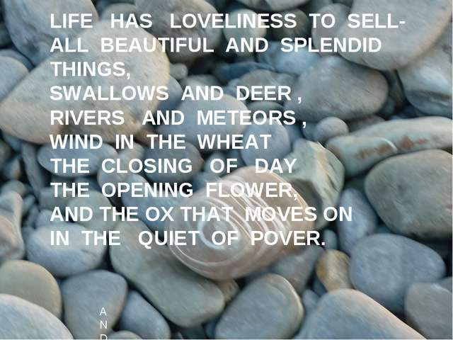 BARTER LIFE HAS LOVELINESS TO SELL- ALL BEAUTIFUL AND SPLENDID THINGS, SWALLO...