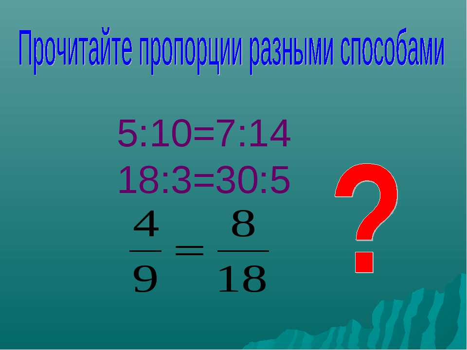 5:10=7:14 18:3=30:5