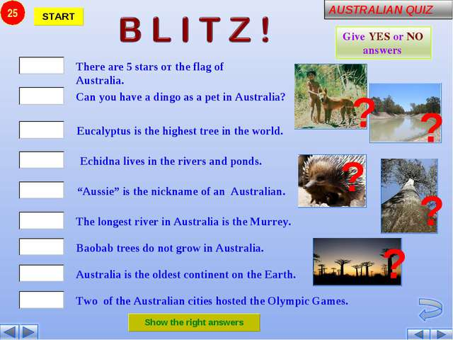 25 There are 5 stars от the flag of Australia. Can you have a dingo as a pet...