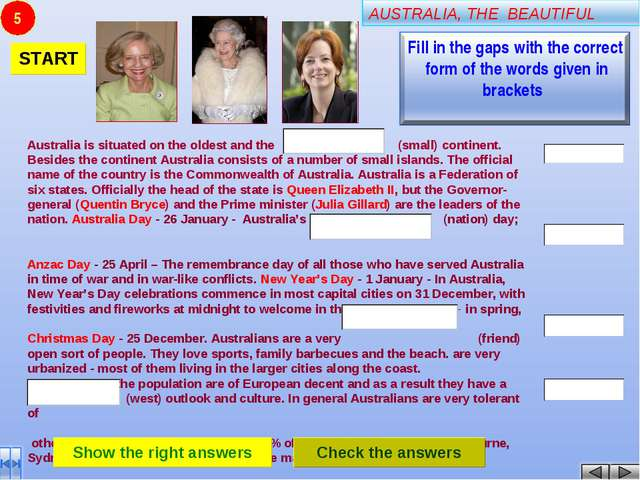 5 Australia is situated on the oldest and the (small) соntinent. Besides the...