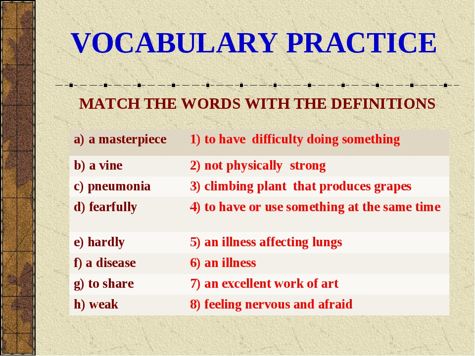VOCABULARY PRACTICE MATCH THE WORDS WITH THE DEFINITIONS a) а masterpiece 	1...