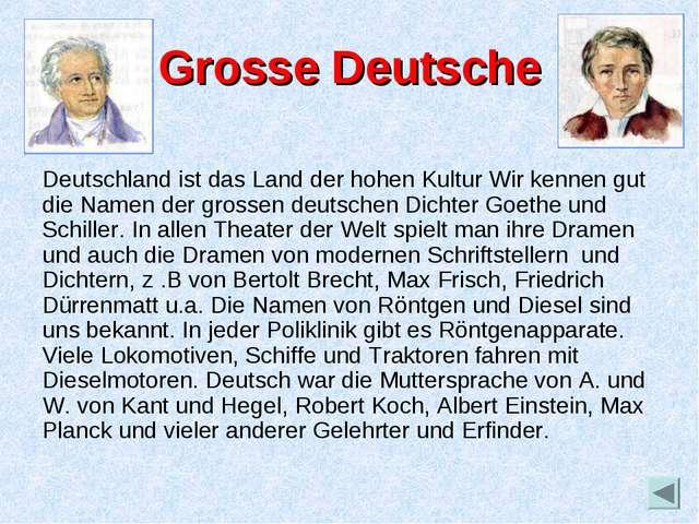 Grosse Deutsche Deutschland ist das Land der hohen Kultur Wir kennen gut die...