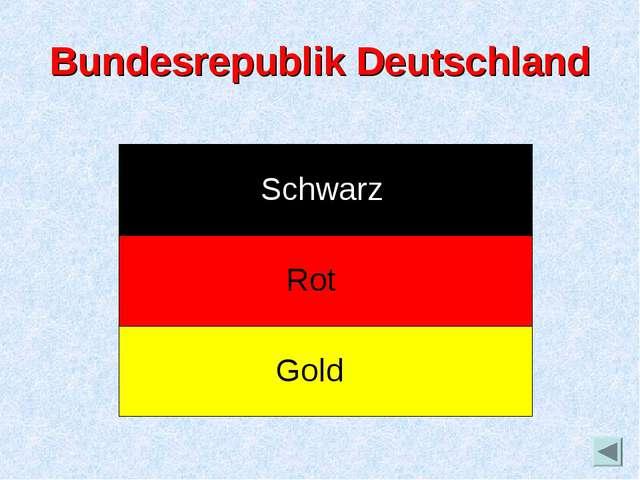 Bundesrepublik Deutschland Schwarz Rot Gold