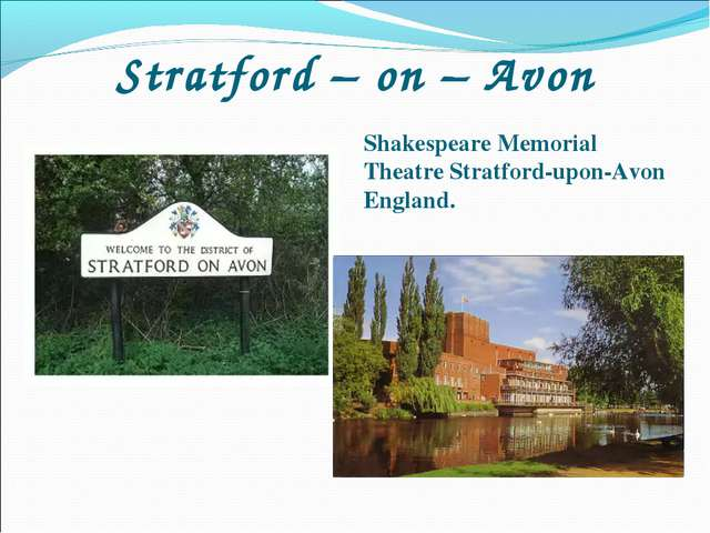 Stratford – on – Avon Shakespeare Memorial Theatre Stratford-upon-Avon England.