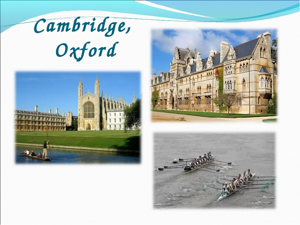 Cambridge, Oxford