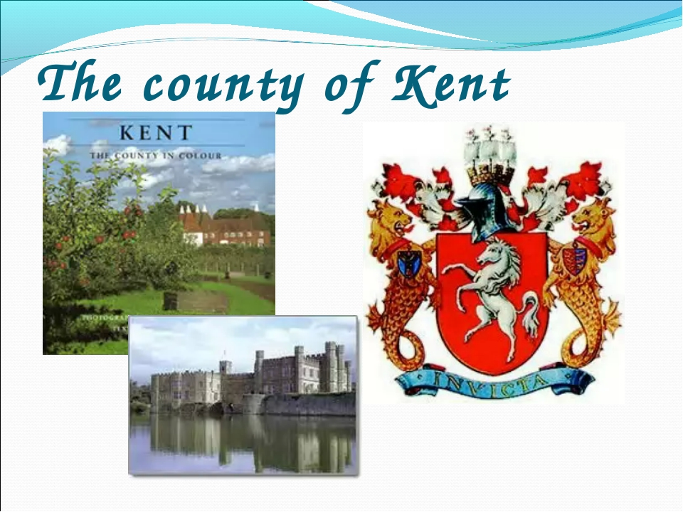 The county of Kent