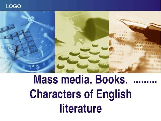 Mass media. Books. Characters of English literature Company Logo LOGO