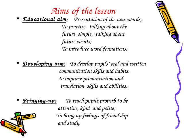 Aims of the lesson Educational aim: Presentation of the new words; To practis...