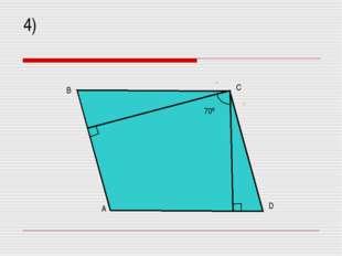 4) 70º A B C D
