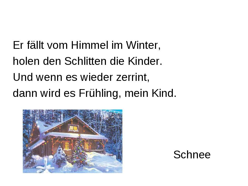 Schnee Er fällt vom Himmel im Winter, holen den Schlitten die Kinder. Und wen...