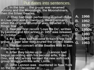 Put dates into sentences. 1966 1962 1970 1950s 1980 1962 1963 		1. In the lat