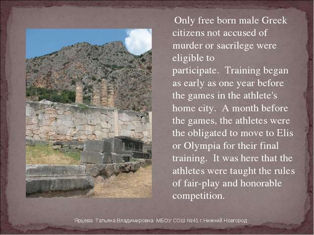 Only free born male Greek citizens not accused of murder or sacrilege were e...