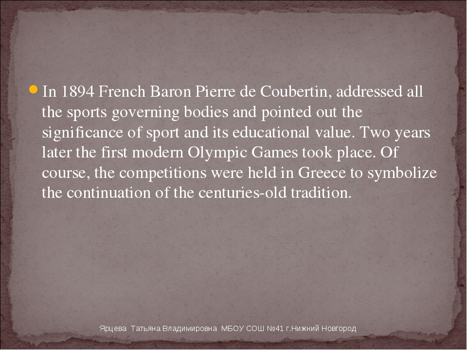In 1894 French Baron Pierre de Coubertin, addressed all the sports governing...