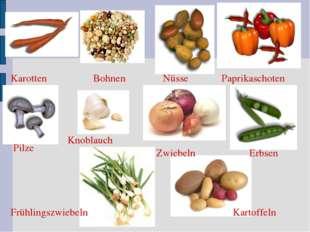 Karotten Nüsse Pilze Erbsen Paprikaschoten Frühlingszwiebeln Bohnen Zwiebeln