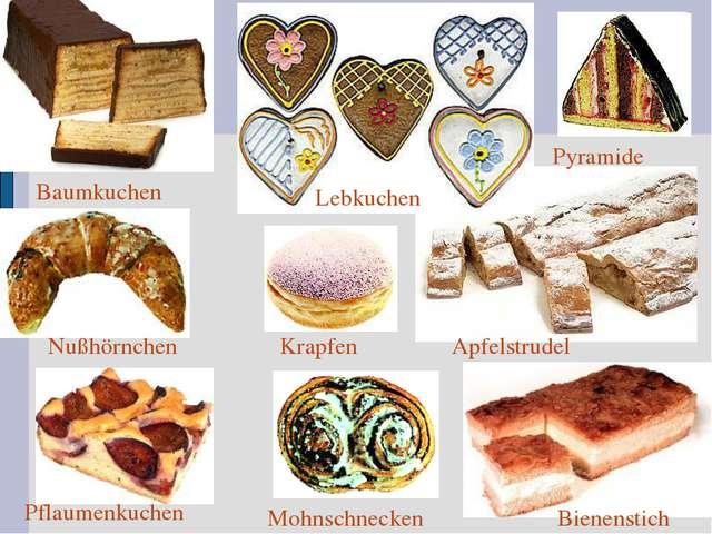 Bienenstich Apfelstrudel Lebkuchen Pyramide Baumkuchen Pflaumenkuchen Nußhörn...