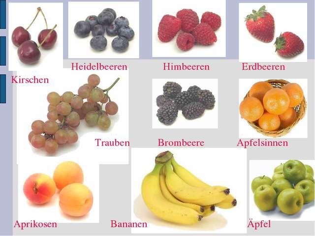 Äpfel Apfelsinnen Erdbeeren Himbeeren Heidelbeeren Kirschen Brombeere Aprikos...