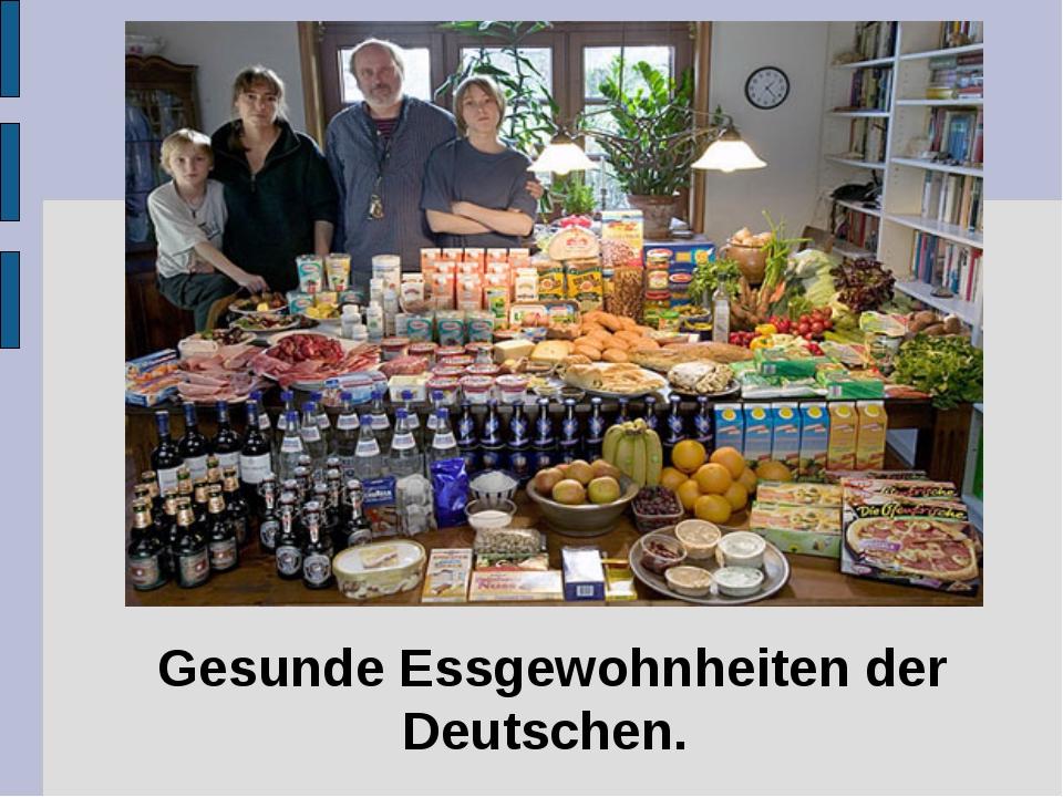 Gesunde Essgewohnheiten der Deutschen.