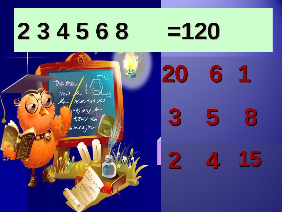 2 3 4 5 6 8 =120 20 61 3 5 8 2 415