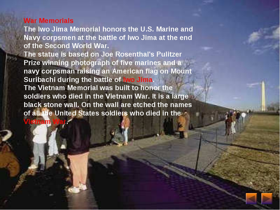 War Memorials The Iwo Jima Memorial honors the U.S. Marine and Navy corpsmen...