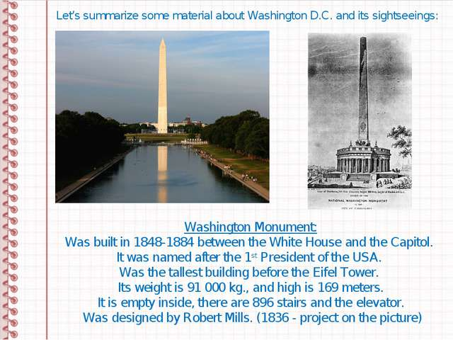 Let's summarize some material about Washington D.C. and its sightseeings: Was...