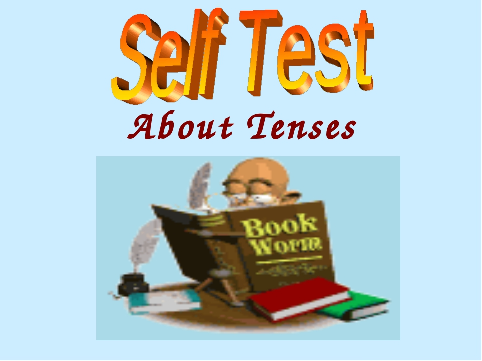 About Tenses