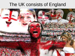 The UK consists of England