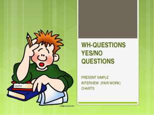 WH-QUESTIONS YES/NO QUESTIONS PRESENT SIMPLE INTERVIEW (PAIR WORK) CHARTS