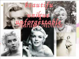 beautiful unique unforgettable Marilyn Monroe