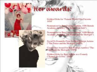 "Golden Globe for ""Female World Film Favorite 1954"" Nomination for Best Forei"