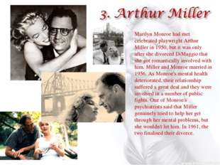 Marilyn Monroe had met celebrated playwright Arthur Miller in 1950, but it wa
