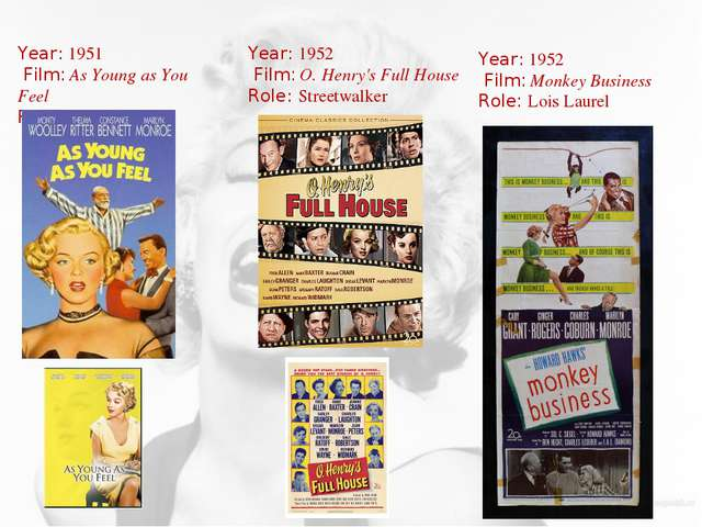 Year: 1951 Film: As Young as You Feel Role: Harriet Year: 1952 Film: O. Henry...