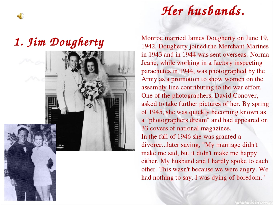 1. Jim Dougherty Monroe married James Dougherty on June 19, 1942. Dougherty j...