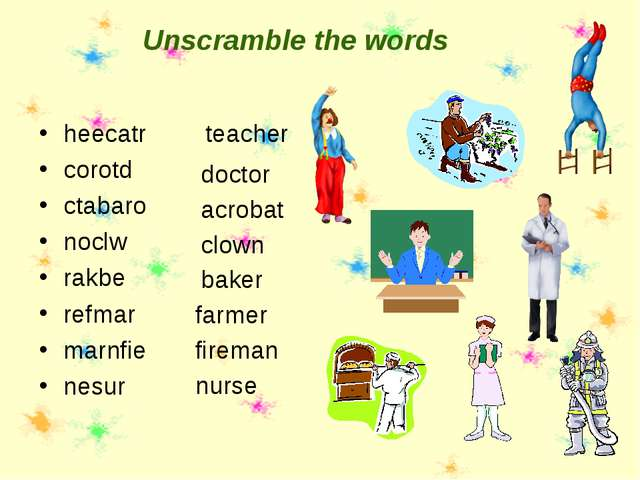 Unscramble the words heecatr corotd ctabaro noclw rakbe refmar marnfie nesur...