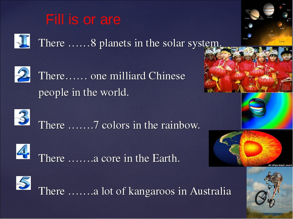 There ……8 planets in the solar system. There…… one milliard Chinese people in...