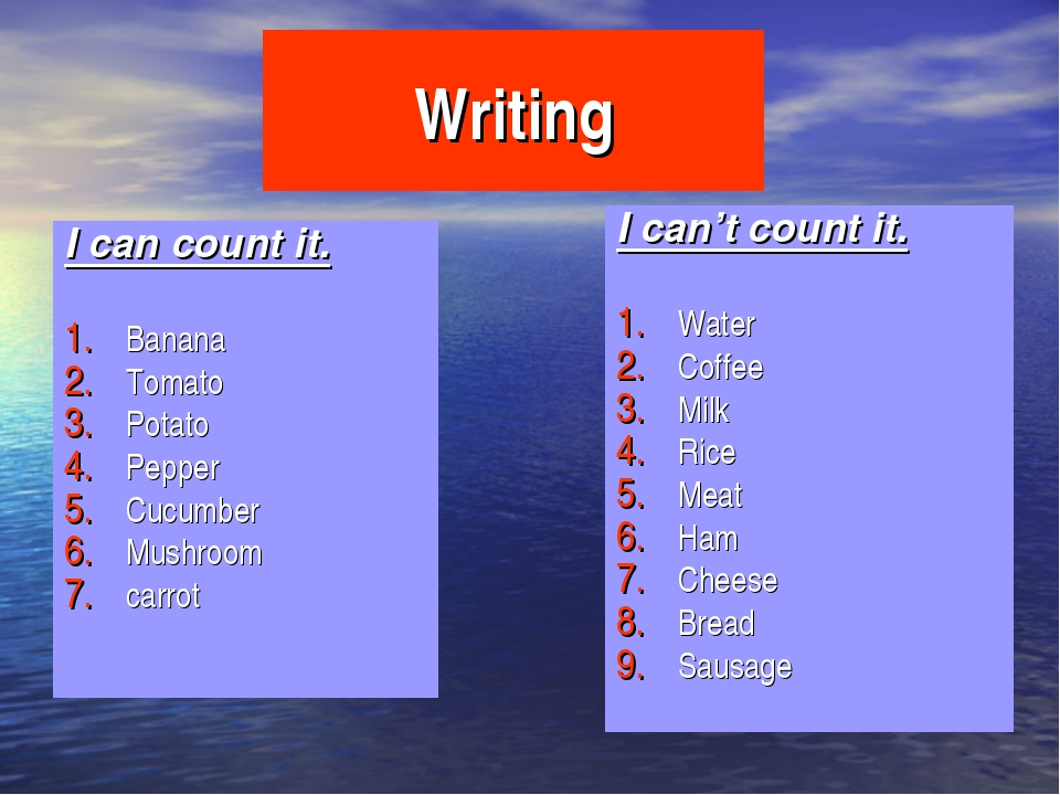 Writing I can count it. Banana Tomato Potato Pepper Cucumber Mushroom carrot...