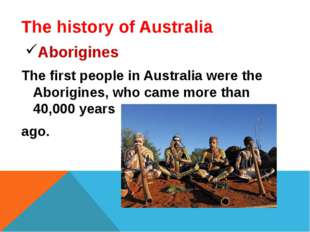 The history of Australia