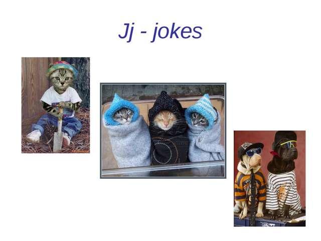 Jj - jokes
