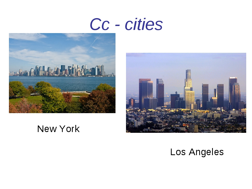 Cc - cities New York Los Angeles