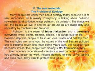 V. The new materials The Problem of Ecology Many people are concerned about e
