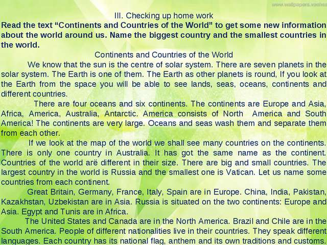 "III. Checking up home work Read the text ""Continents and Countries of the Wor..."