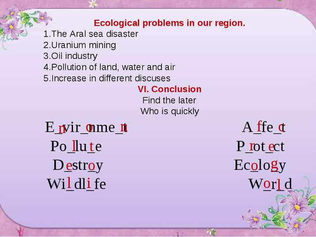Ecological problems in our region. The Aral sea disaster Uranium mining Oil i...