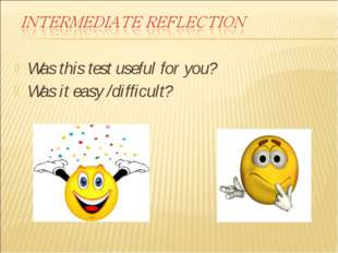 Was this test useful for you? Was it easy /difficult?