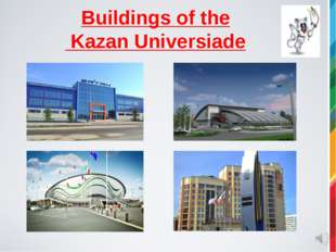 Buildings of the Kazan Universiade