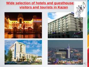 Wide selection of hotels and guesthouses for visitors and tourists in Kazan