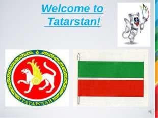 Welcome to Tatarstan!