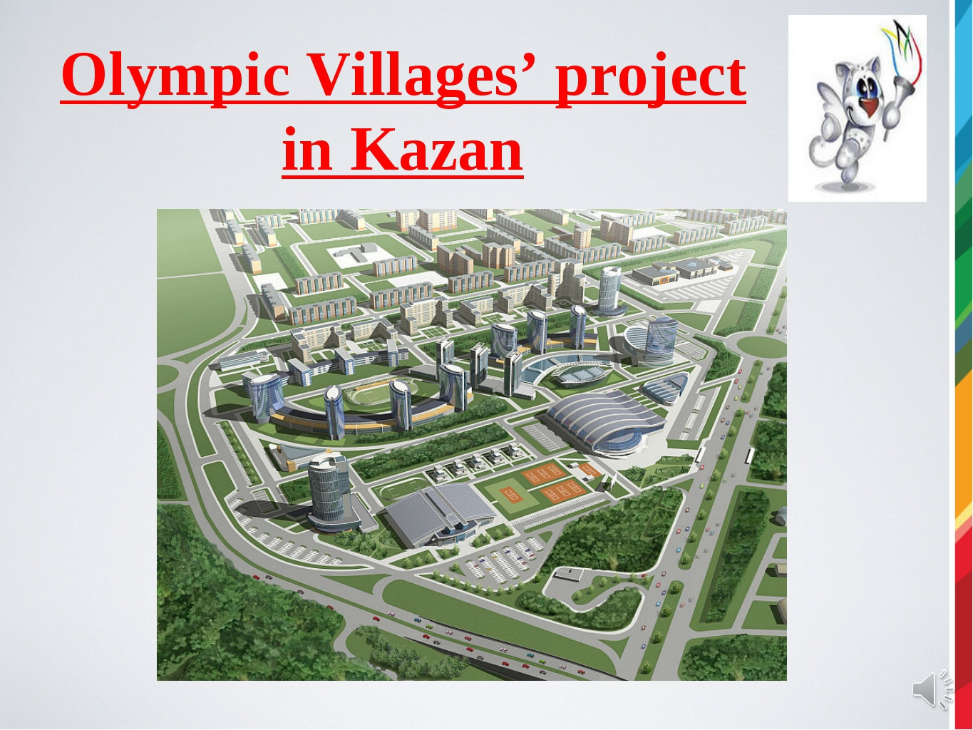 Olympic Villages' project in Kazan