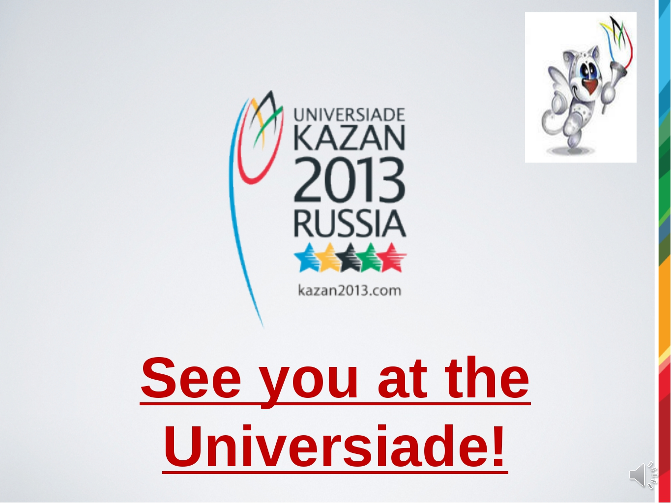See you at the Universiade!